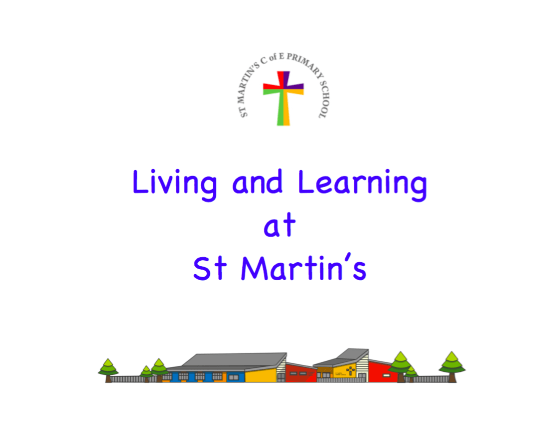 Living and Learning at St Martin's